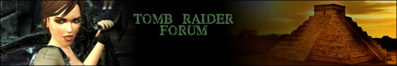 TOMB RAIDER FORUM
