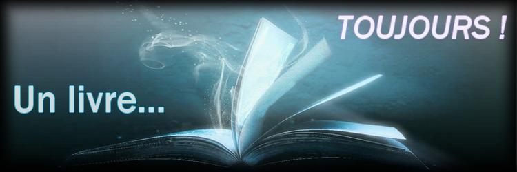 Un livre, toujours...