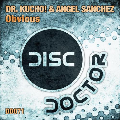 Dr. Kucho! & Angel Sanchez - Obvious