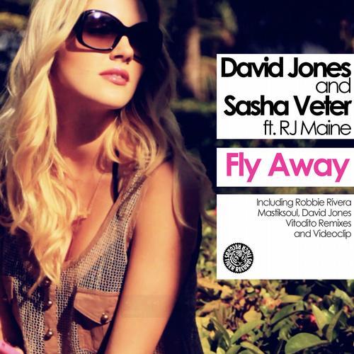 David Jones Vs. Sasha Veter Feat. RJ Maine - Fly Away