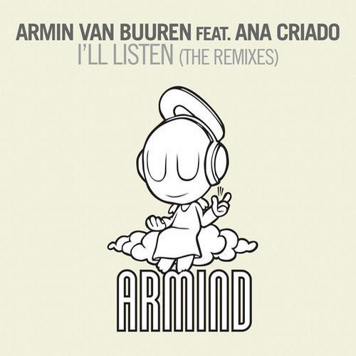 Ana Criado, Armin van Buuren - I'll Listen - The Remixes