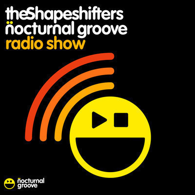 The Shapeshifters Nocturnal Groove Radio Show : Episode 29 - August 2012