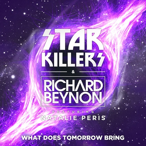 Starkillers & Richard Beynon feat. Natalie Peris - What Does Tomorrow Bring