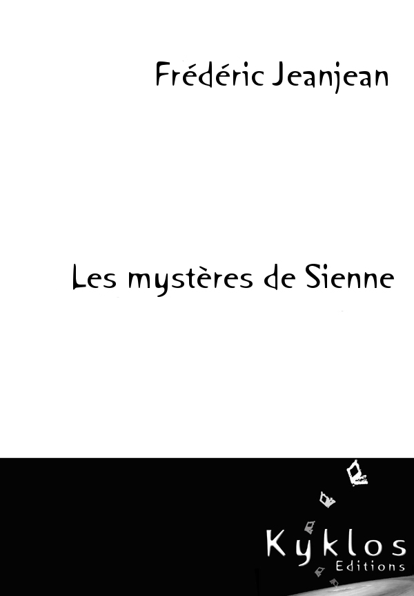 Les Mystères de Sienne de Frédéric Jeanjean