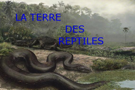 La terre des reptiles