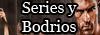 Series y Bodrios
