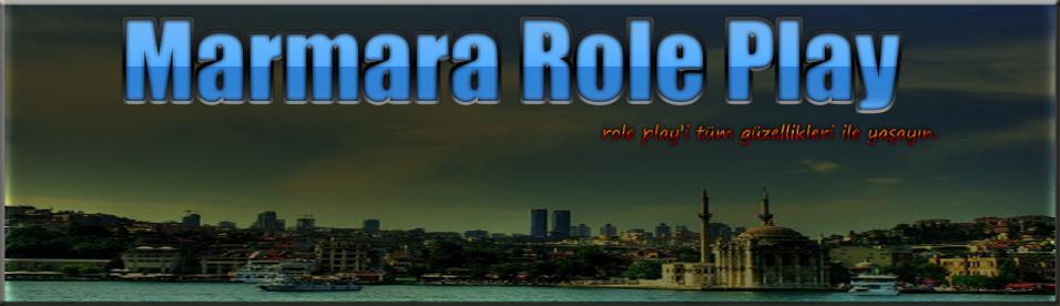 ●  Marmara Role Play ●