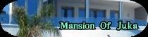 Mansión Of Juka
