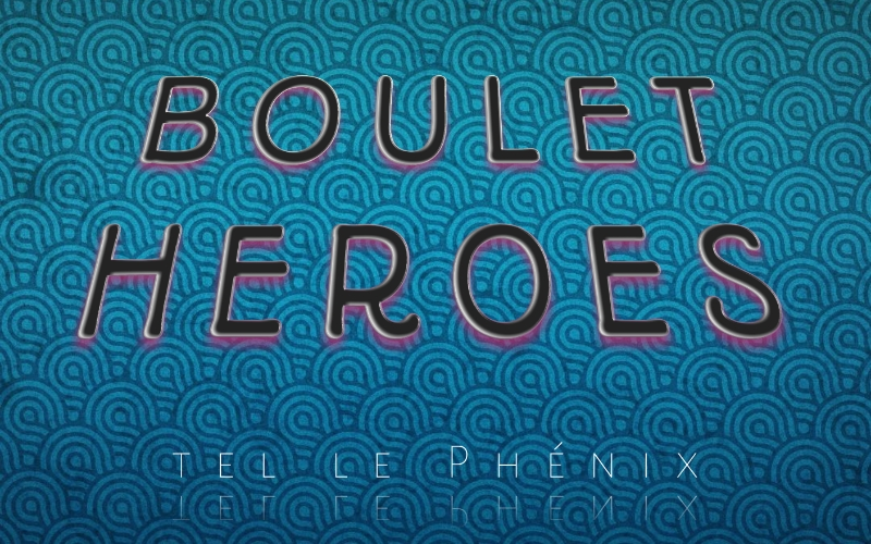 BOULET HEROES